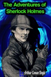 bw-the-adventures-of-sherlock-holmes-arthur-conan-doyle-phoemixx-classics-ebooks-9783985511112