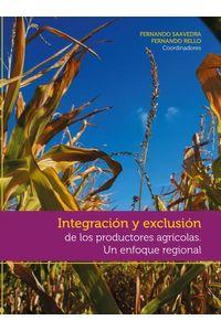 bw-integracioacuten-y-exclusioacuten-de-los-productores-agriacutecolas-facultad-latinoamericana-de-ciencias-9786079275099