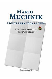 bw-mario-muchnik-editor-para-toda-la-vida-trama-editorial-9788412389623
