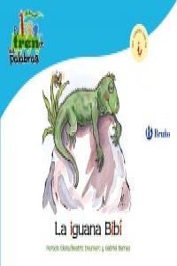 Iguana Bibi,la (I)Tren De Las Palabras