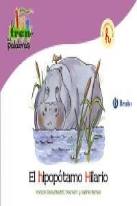Hipopotamo Hilario,el (H) Tren De Las Palabras