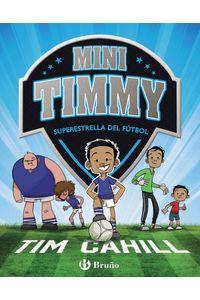 Mini Timmy 1 Superestrella Del Futbol