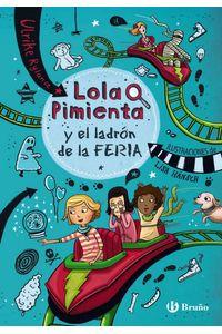 Lola Pimienta 2 Lola Pimienta Y El Ladron De La Feria