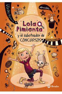 Lola Pimienta 3 Lola Y El Saboteador De Concursos