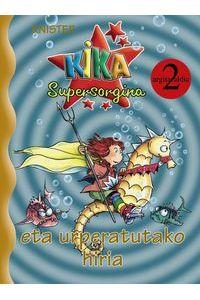 Kika Supersorgina Eta Urperatutako Hiria