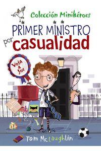 Miniheroes 2 Primer Ministro Por Casualidad