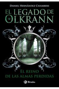 Legado De Olkrann 3 El Reino De Las Almas Perdidas