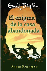 Serie Enigmas 1 El Enigma De La Casa Abandonada