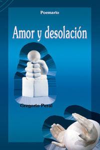 Amor Y Desolacion