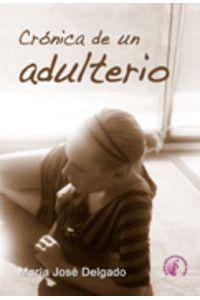 Cronica De Un Adulterio