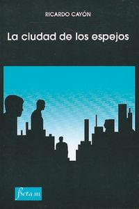 La Ciudad De Los Espejos