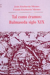 Tal Y Como Eramos Balmaseda S.XIX Nº5 Tal Y Como Eramos Balmaseda S.XIX Nº5