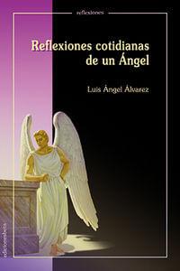 Reflexiones Cotidianas De Un Angel