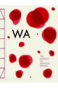 Wa The Essence Of Japanese Design