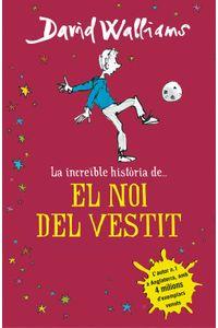 La Increøble Historia De... El Noi Del Vestit La Increøble Historia De... El Noi Del Vestit