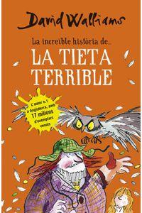 La Increøble Historia De... La Tieta Terrible La Increøble Historia De... La Tieta Terrible