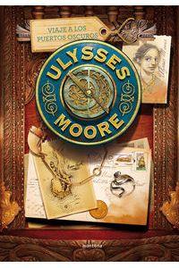 Ulysses Moore 14 Viaje A Los Puertos Oscuros