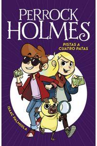 Perrock Holmes 2 Pistas A Cuatro Patas