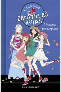 Club De Las Zapatillas Rojas 14 Princess Por Sorpresa
