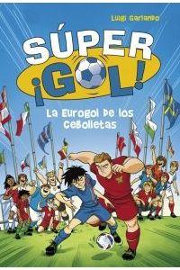 Supergol 7 La Eurogol De Los Cebolletas