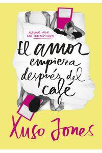 Coffee Love 1 El Amor Empieza Despues Del Cafe