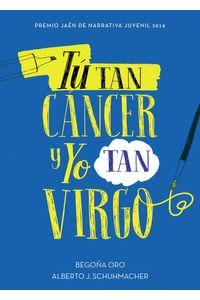 Tu Tan Cancer Y Yo Tan Virgo