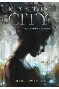 Mystic City La Ciudad Del Agua