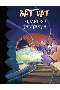 Bat Pat 39 El Metro Fantasma