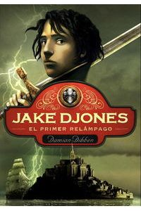 Jake Djones El Primer Relampago