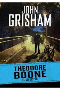 Secuestro,el Theodore Boone II