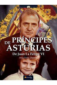 Principes De Asturias Juan I A Felipe VI