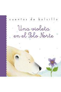 Una Violeta En El Polo Norte