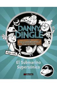 Danny Dingle Y Sus Descubrimientos Fantasticos: El Submarino