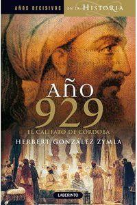 Año 929 El Califato De Cordoba Año 929 El Califato De Cordoba