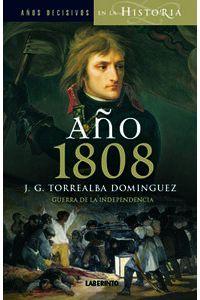 Año 1808 Guerra Y Revolucion Año 1808 Guerra Y Revolucion
