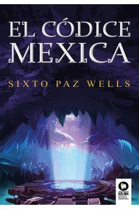 El Codice Mexica