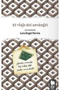 El Viaje Del Arcangel