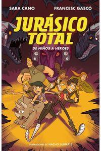 De Niños A Heroes (Serie Jurasico Total 3) De Niños A Heroes (Serie Jurasico Total 3)
