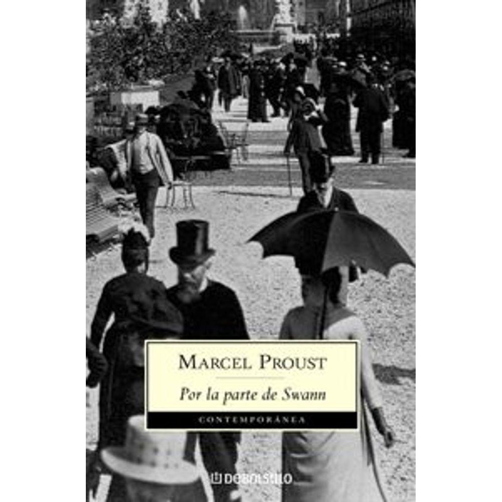 En Busca Del Tiempo Perdido I Por La Parte De Swann | Marcel Proust - LibreriadelaU