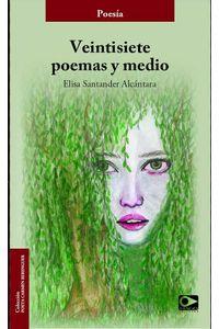 bw-veintisiete-poemas-y-medio-mago-editores-9789563174458