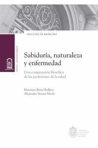 bw-sabiduriacutea-naturaleza-y-enfermedad-ediciones-uc-9789561425453