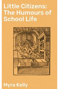 bw-little-citizens-the-humours-of-school-life-good-press-4064066134266