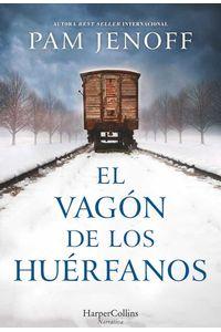 bw-el-vagoacuten-de-los-hueacuterfanos-harpercollins-ibrica-sa-9788491391906