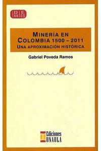 mineria-en-colombia-1500-2011-9789588869223-uala