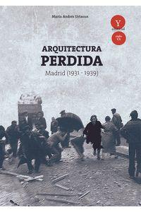 bm-arquitectura-perdida-en-madrid-19311939-ediciones-19-9788494642920