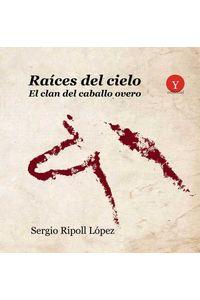 bm-raices-del-cielo-el-clan-del-caballo-overo-ediciones-19-9788494725401