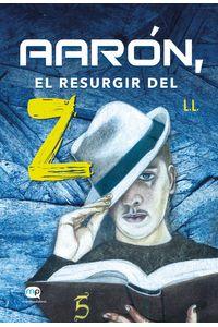 bm-aaron-el-resurgir-del-z-editorial-rubric-9788494886935