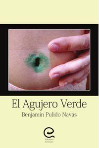 bm-el-agujero-verde-ediciones-alfeizar-9788494780561