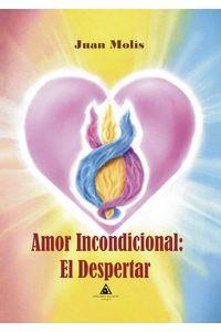 bm-amor-incondicional-el-despertar-ediciones-atlantis-9788494889240
