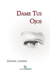 bm-dame-tus-ojos-biblioteca-ebookmovil-9789874694942